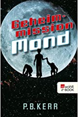 Geheimmission Mond (German Edition) Kindle Edition