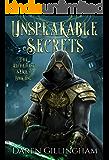 Unspeakable Secrets: The Alchemist Series Book 1