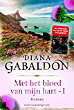 Met het bloed van mijn hart - boek 1 (Reiziger)
