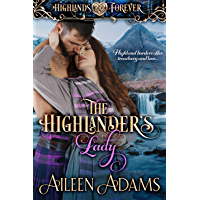 The Highlander's Lady (Highlands Forever Book 1) (English Edition)