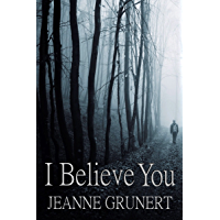 I Believe You (English Edition)