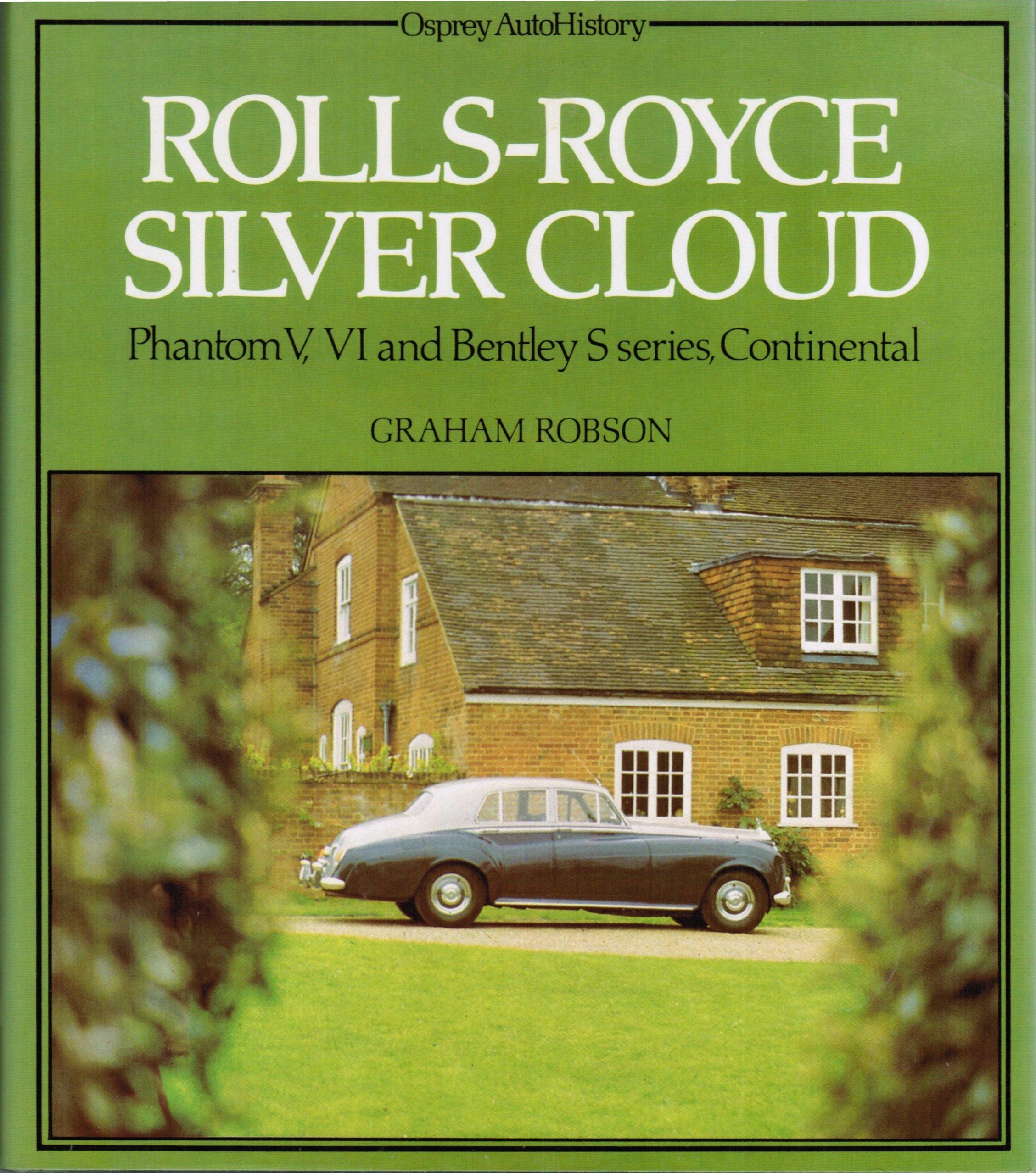 Read Online Rolls-Royce Silver Cloud (Osprey autohistory) pdf