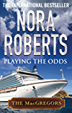 Playing the Odds (MacGregor's Book 1)