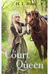 To Court a Queen Kindle Edition