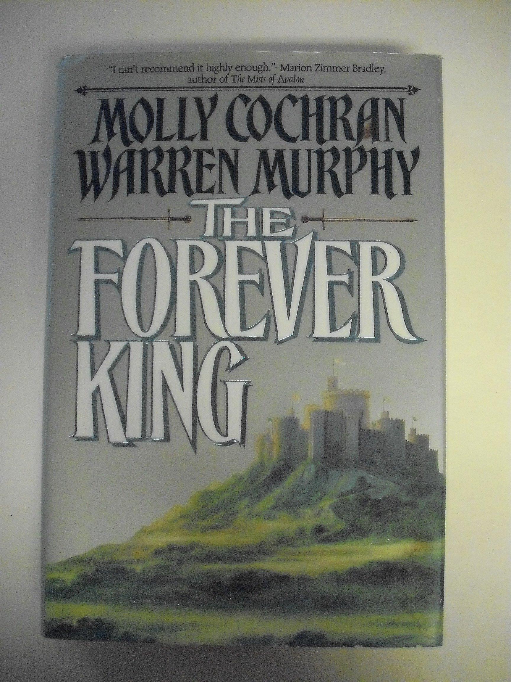The Forever King, Cochran, Molly; Murphy, Warren