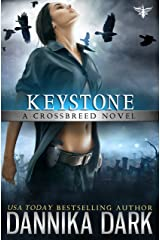 Keystone (Crossbreed Series Book 1) Kindle Edition