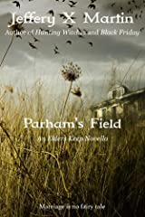 Parham's Field: An Elders Keep Novella Kindle Edition