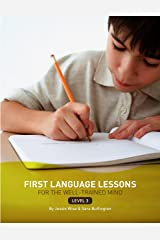 First Language Lessons: Level 3 Instructor Guide (First Language Lessons) Kindle Edition