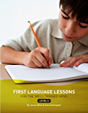 First Language Lessons: Level 3 Instructor Guide (First Language Lessons)