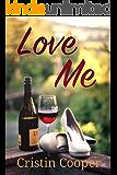 Love Me: Always Series book 2