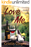 Love Me (Always Series Book 3)