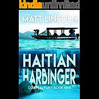 Haitian Harbinger (Coastal Fury Book 9)