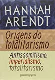 Origens do Totalitarismo