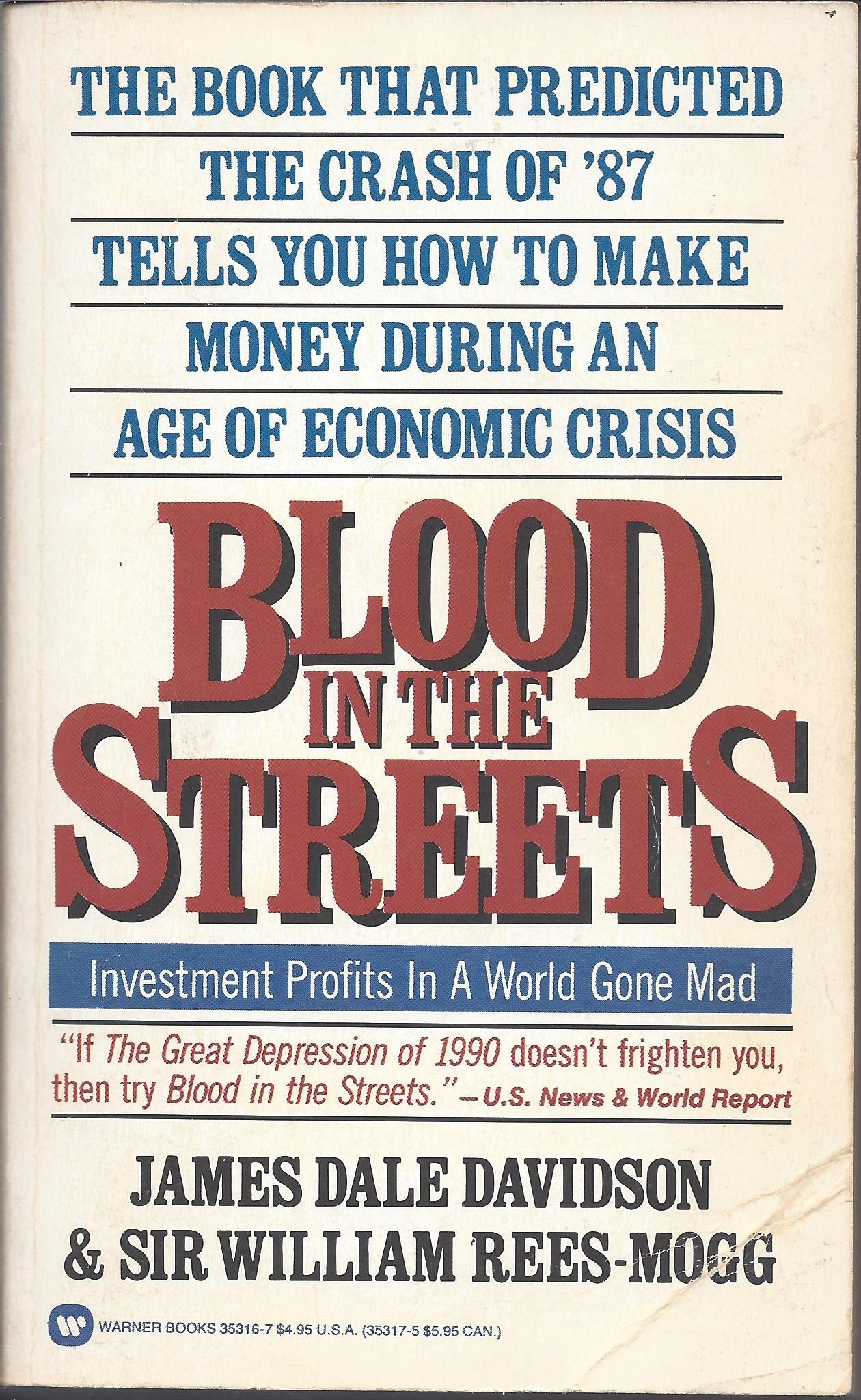 Blood In The Streets: James Dale Davidson, William Reesmogg:  9780446353168: Amazon: Books