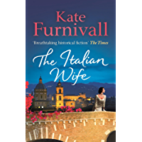 The Italian Wife: 'Breathtaking historical fiction' The Times (English Edition)