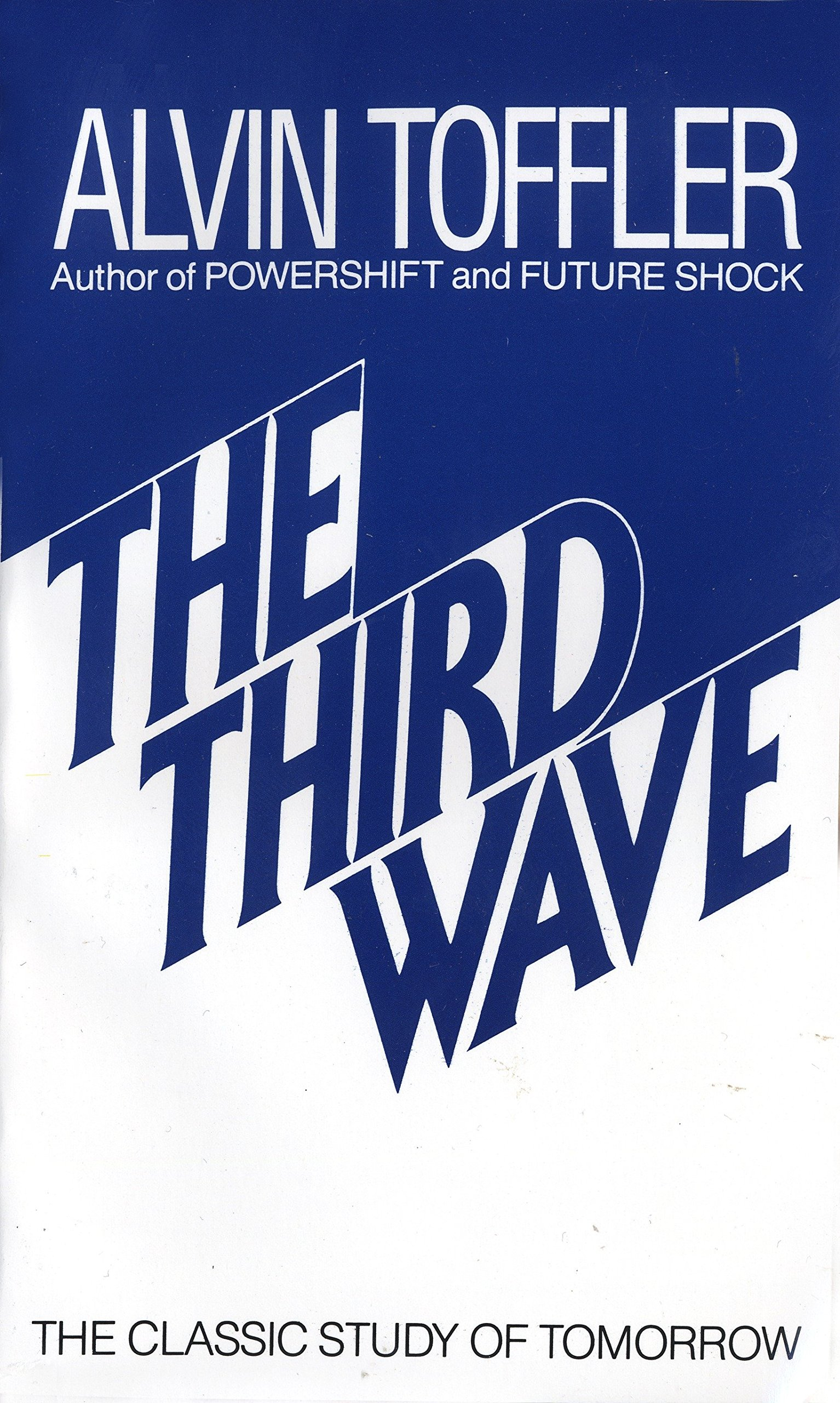 The Third Wave  The Classic Study Of Tomorrow