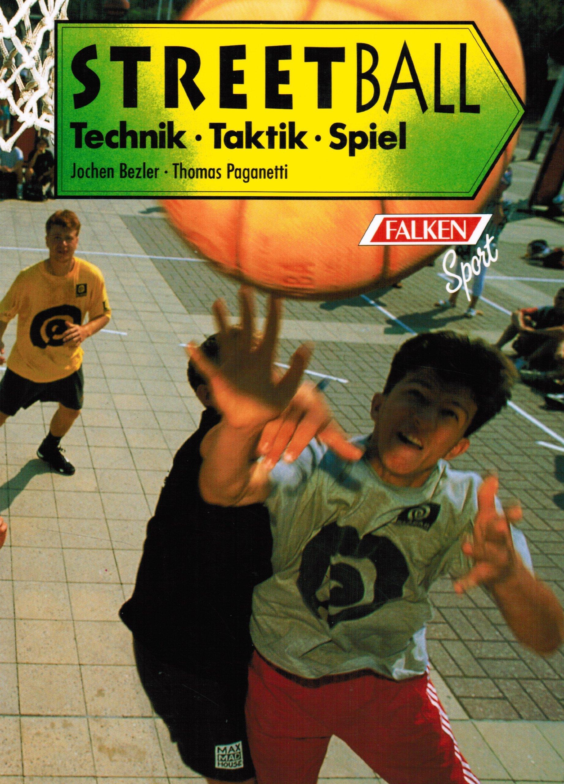 Streetball. Technik. Taktik. Spiel. Broschiert – März 2000 Jochen Bezler Thomas Paganetti Falken-Vlg. Niedernh.