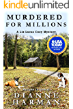 Murdered for Millions: A Liz Lucas Cozy Mystery (Liz Lucas Cozy Mystery Series Book 13)