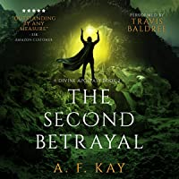 The Second Betrayal: A Fantasy LitRPG Adventure: Divine Apostasy, Book 2
