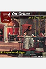 On Grace and Free Will Audible Audiobook