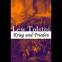 Krieg und Frieden: Eines der bedeutendsten Werke der Weltliteratur: Historischer Roman - Napoleonische Kriege (German…