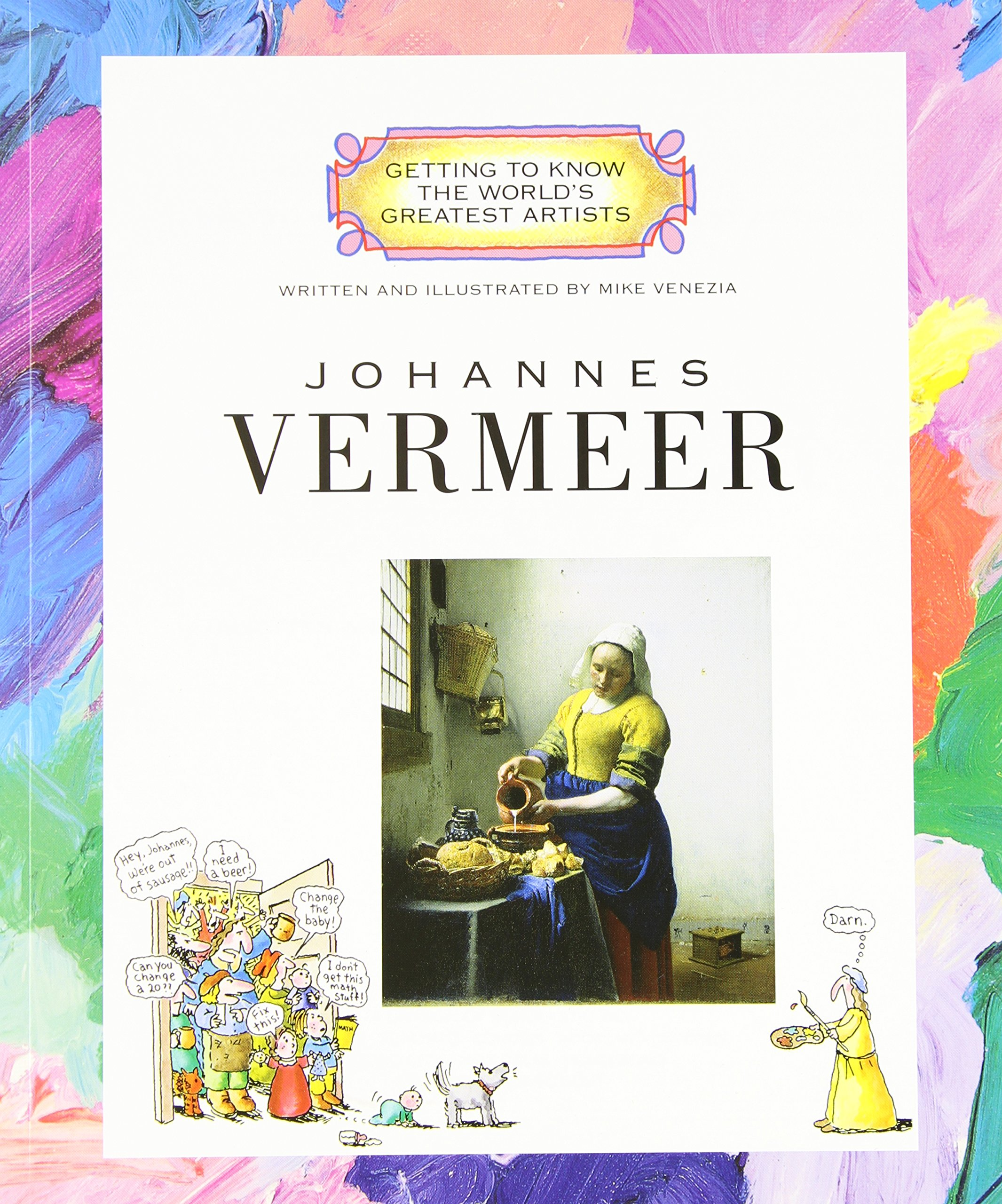 johannes vermeer getting to know the worlds greatest artists