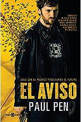 El aviso (e-original) (Spanish Edition) Kindle Edition