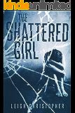 The Shattered Girl