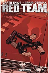 Garth Ennis' Red Team Vol. 1: Season One (Garth Ennis's Red Team) Kindle Edition