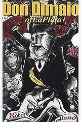 Don Dimaio of La Plata (Akashic Urban Surreal Series) Kindle Edition
