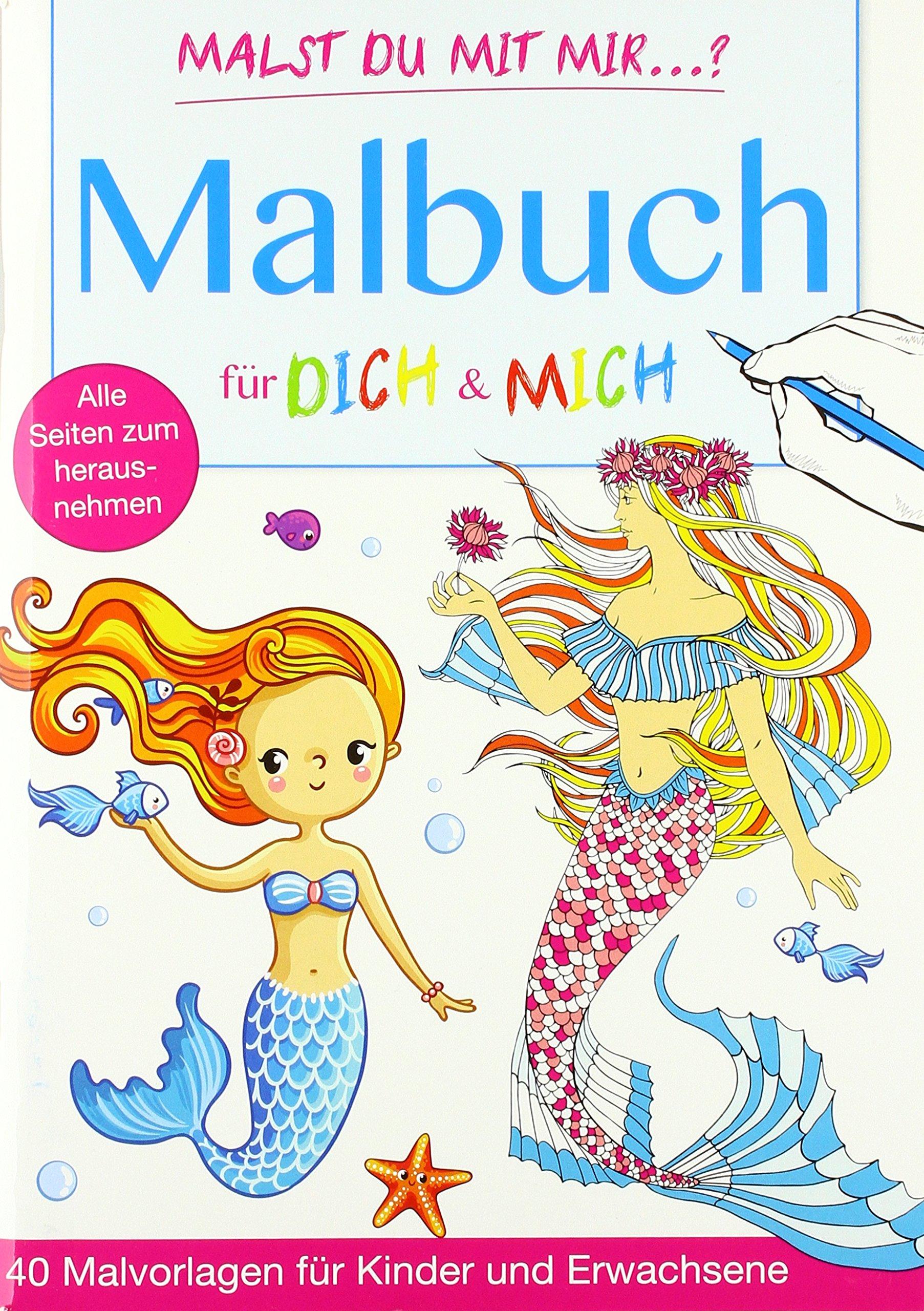 Malbuch für Dich & Mich: Meerjungfrauen & Meerestiere: 40 ...
