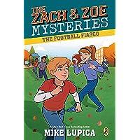The Football Fiasco (Zach and Zoe Mysteries, The)