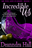 Incredible Us (Me, You, and Us Book 3)