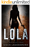 Lola: A Reed Security Romance (Reed Security Series Book 8)