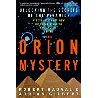 The Orion Mystery: Unlocking the Secrets of the Pyramids