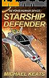 Starship Defender: Beyond Human Space