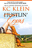 Hustlin' Texas: A Contemporary Romance Novel (Texas Fever Book 2)