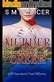 Murder at the Creek (A Copperhead Creek Mystery Book 1)