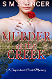 Murder at the Creek (A Copperhead Creek Mystery Book 1)