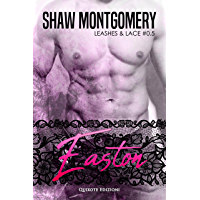 Easton (Leashes and Lace, Vol. 0,5)