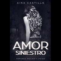 Amor Siniestro: Romance Oscuro y J*dido (Novela de Romance y Erótica BDSM)