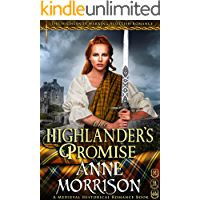 The Highlander's Promise (The Highlands Warring Scottish Romance) (A Medieval Historical Romance Book)