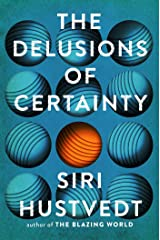 The Delusions of Certainty Kindle Edition