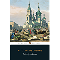 Letters from Russia (Penguin Classics)