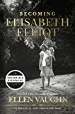 Becoming Elisabeth Elliot