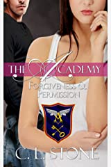 Forgiveness and Permission: The Ghost Bird Series: #4 (The Academy Ghost Bird Series) Kindle Edition