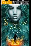 The Shadow War: A Dark Paranormal Fantasy (The Demon-Born Trilogy Book 3)