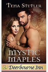 Mystic Maples (Deerbourne Inn Series) Kindle Edition