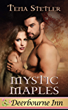 Mystic Maples (Deerbourne Inn Series)