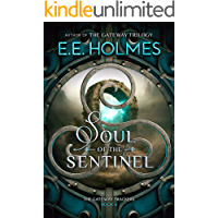 Soul of the Sentinel (The Gateway Trackers Book 6)